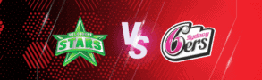 Melbourne Stars v Sydney Sixers Betting Tips & Predictions