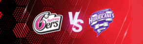 Sydney Sixers v Hobart Hurricanes Betting Tips & Predictions