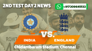 India vs England Second Test Day 2 News