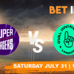 Northern Superchargers vs Oval Invincibles Betting Tips & Predictions